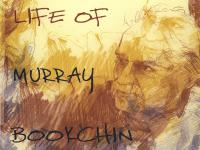 Janet Biehl's biography of Murray Bookchin