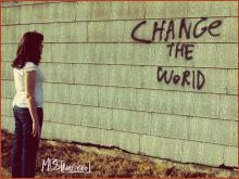 Change the world!?
