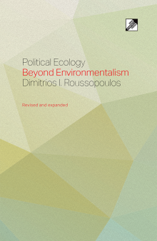 Political Ecology, a new book by Dimitri I. Roussopoulos
