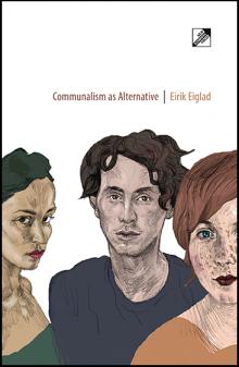 Cover of Eirik Eiglad's Communalism as Alternative